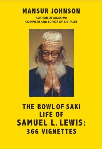 The Bowl of Saki Life of Samuel L. Lewis